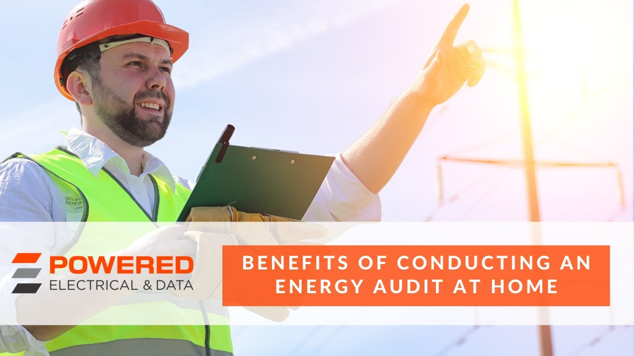 Benefits of Conducting an Energy Audit at home
