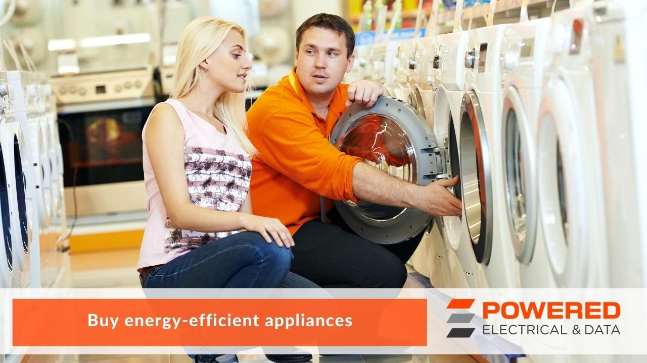 Buy energy-efficient appliances