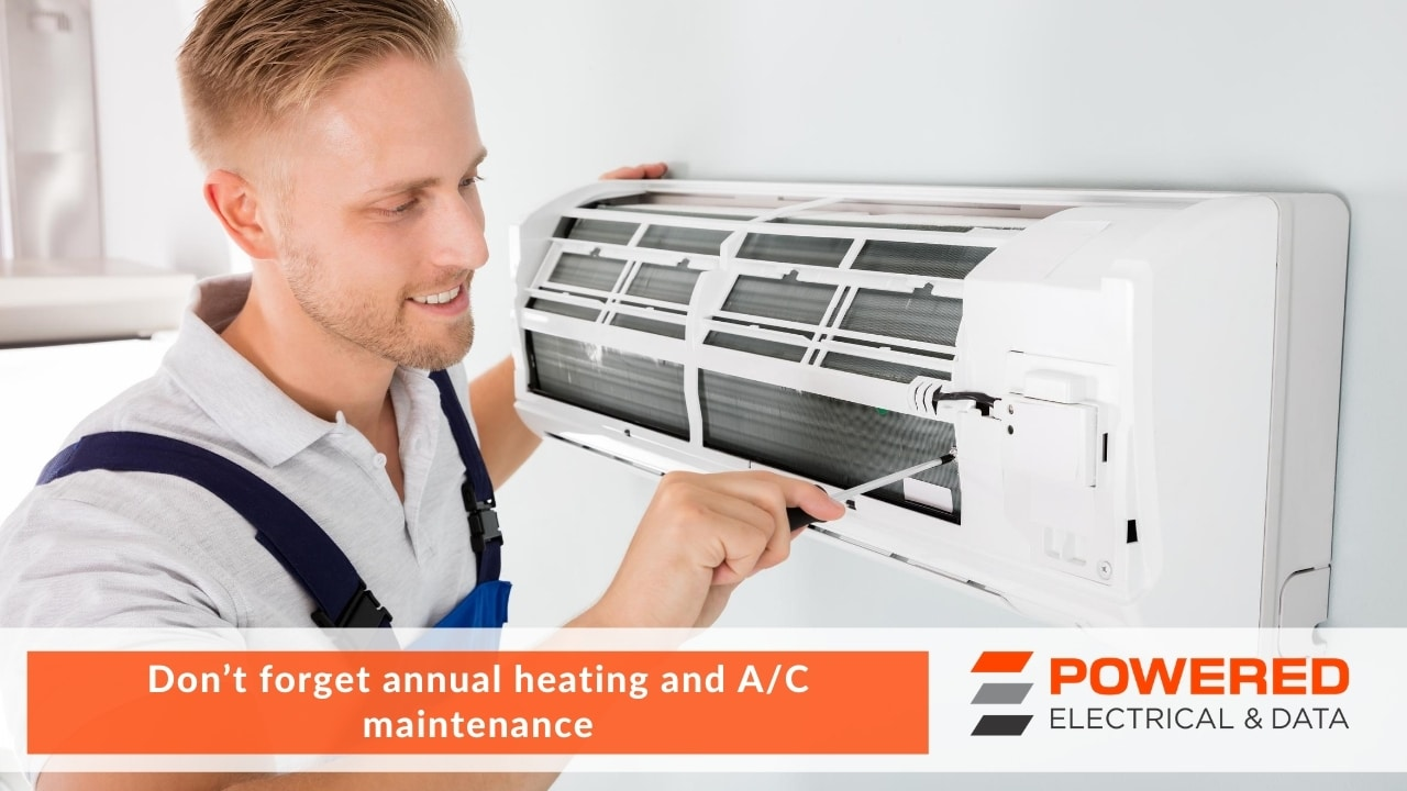 Don't forget annual heating and AC maintenance