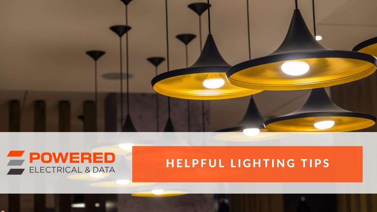 Helpful Lighting Tips