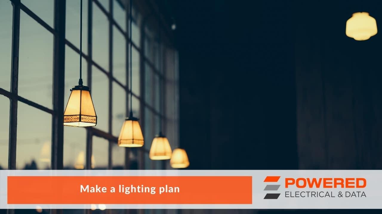 Make a lighting plan