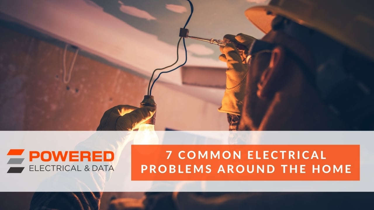 7 Common Electrical Problems around the Home